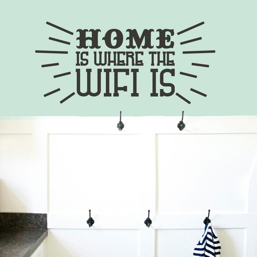 Home Is Where The Wifi Is Wall Decals
