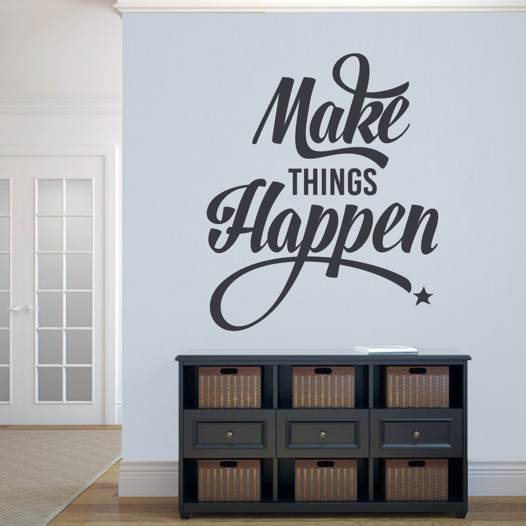 "Make Things Happen Wall Decal 40"" wide x 48"" tall Sample Image"