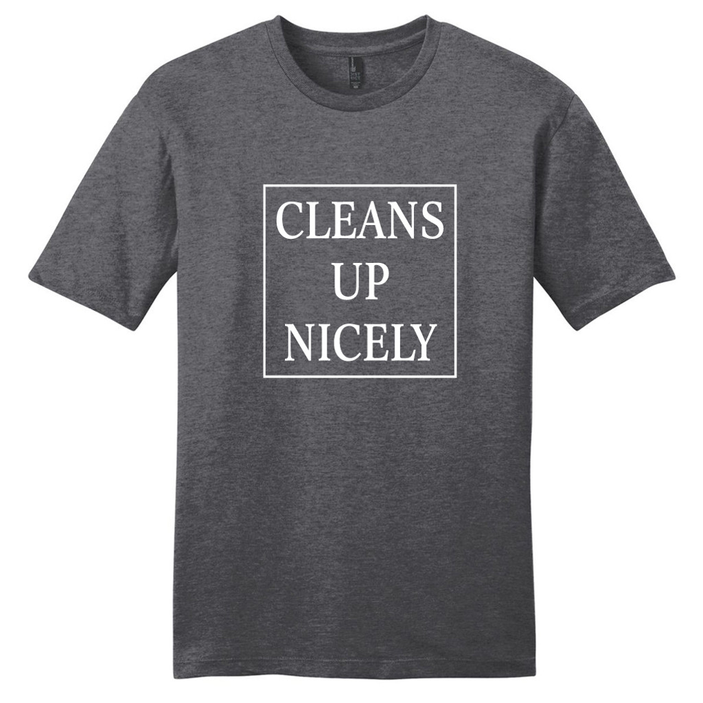 Heathered Charcoal Cleans Up Nicely T-Shirt