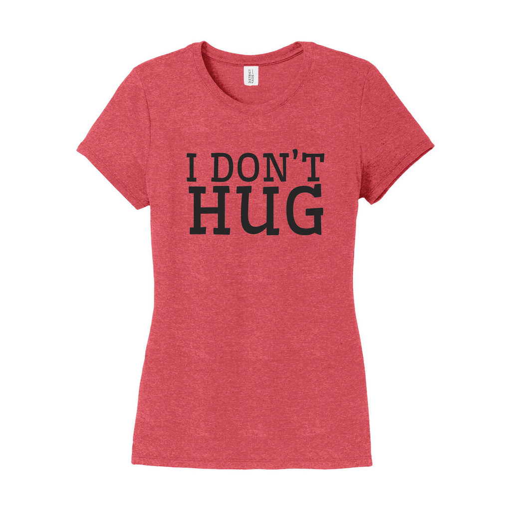 I Don't Hug women's fitted t-shirt on red frost vintage shirt