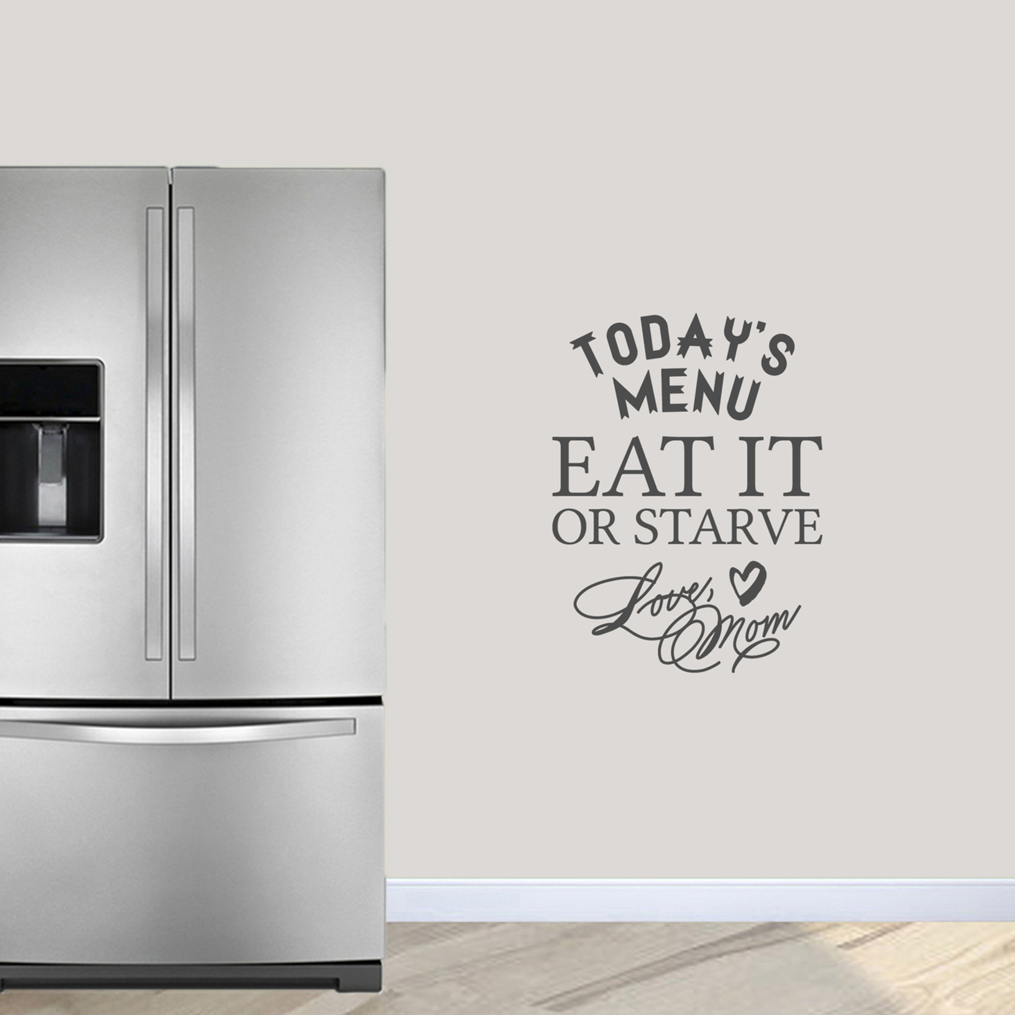 Today\'s Menu: Eat It Or Starve Kitchen wall Decals and Stickers