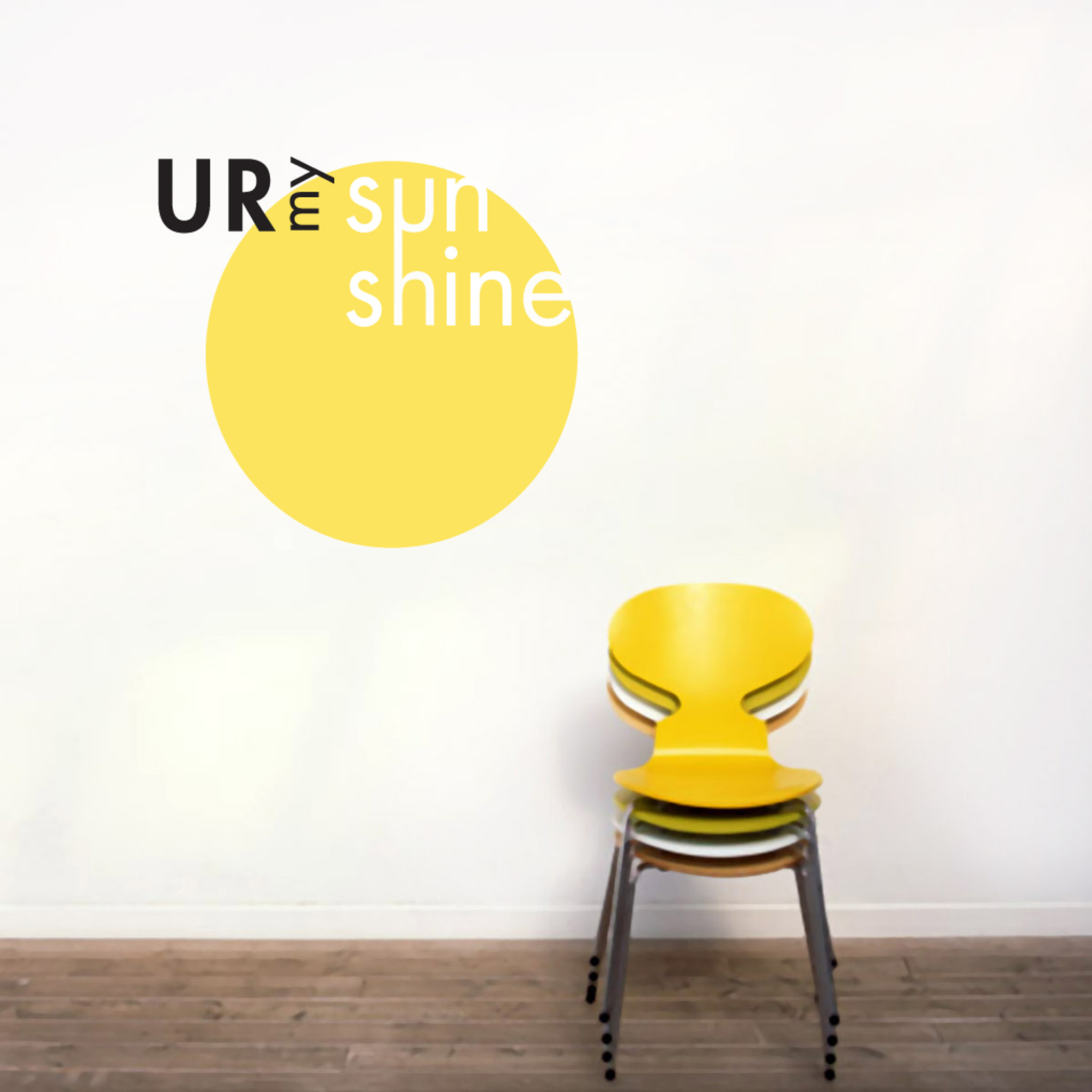 UR My Sunshine Wall Decal