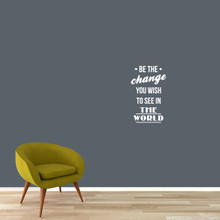 "Be The Change Wall Decals 15"" wide x 24"" tall Sample Image"