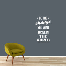 "Be The Change Wall Decals 22"" wide x 36"" tall Sample Image"