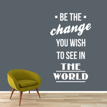 "Be The Change Wall Decals 29"" wide x 48"" tall Sample Image"