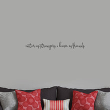 """Enter As Strangers Leave As Friends Wall Decals 36"""" wide x 5"""" tall Sample Image"""