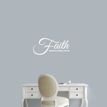 "Faith Makes Things Possible Wall Decals 24"" wide x 11"" tall Sample Image"