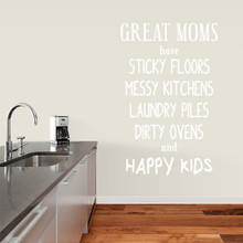 "Great Moms Have Sticky Floors Wall Decals 38"" wide x 60"" tall Sample Image"