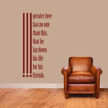 "Greater Love Has No One Than This Wall Decals 22"" wide x 48"" tall Sample Image"
