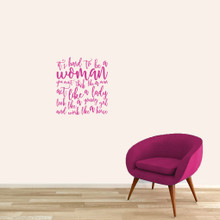 "It's Hard To Be A Woman Wall Decals 16"" wide x 18"" tall Sample Image"