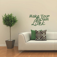 Make Your Own Luck Wall Decals and Wall Decals
