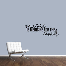 """Music Is Medicine For The Soul Wall Decal 48"""" wide x 18"""" tall Sample Image"""
