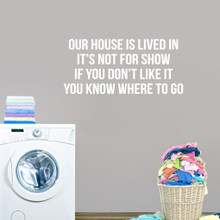 """Our House Is Lived In Wall Decal Wall 36"""" wide x 16.5"""" tall Sample Image"""