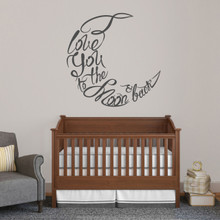 """I Love You To The Moon And Back Script Wall Decal 36"""" wide x 36"""" tall Sample Image"""