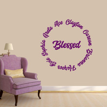 "Custom Names Blessed Wall Decal 36"" wide x 36"" tall Sample Image"