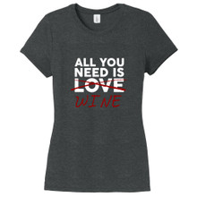 Black Frost All You Need Is Wine Women's Fitted T-Shirt