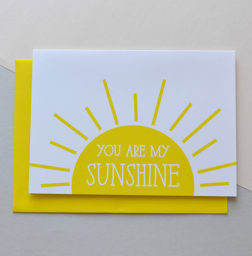 "You are my Sunshine 5x7"" Greeting Card"