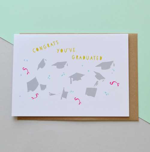 "Congrats You've Graduated 5x7"" Greeting Card"