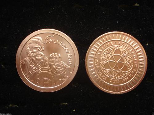 Consumerism Copper Round 1 oz .999 Fine