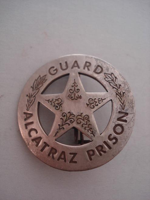 Alcatraz Prison Guard Western Badge