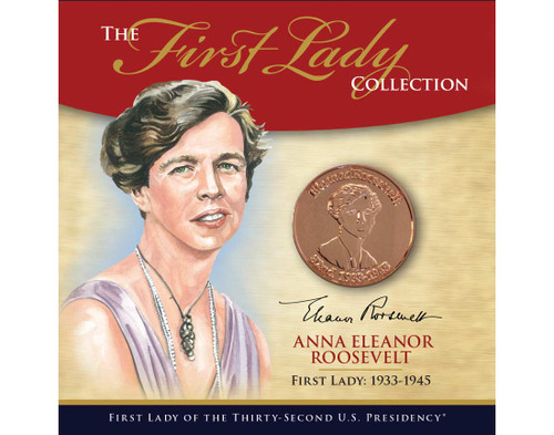 Eleanor Roosevelt First Lady Collection - 32nd Presidency