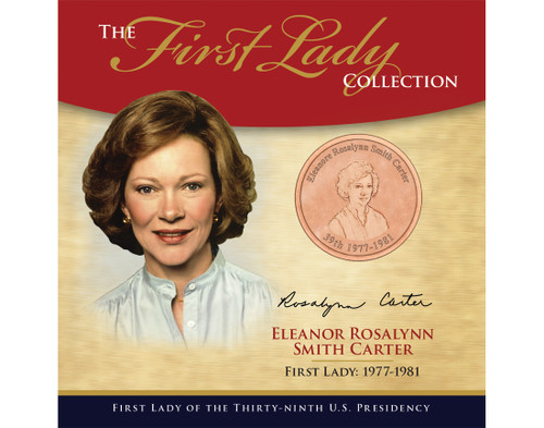 Eleanor Rosalynn Smith Carter First Lady Collection - 39th Presidency