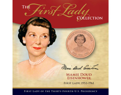Mamie Eisenhower First Lady Collection - 34th Presidency