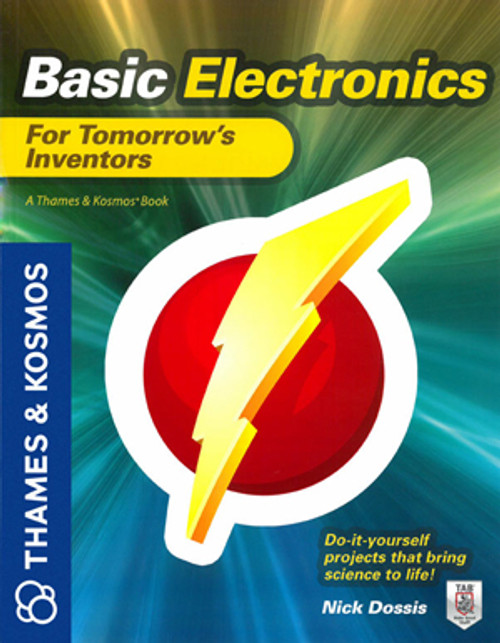 Basic Electronics for Tomorrow's Inventors Book