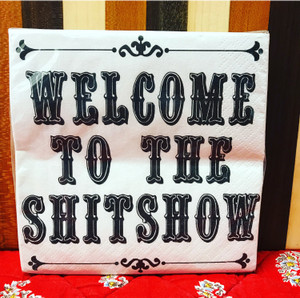 Welcome to the Shitshow Cocktail Napkin