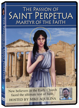 Catholic Heros of the Faith - The Passion of Saint Perpetua