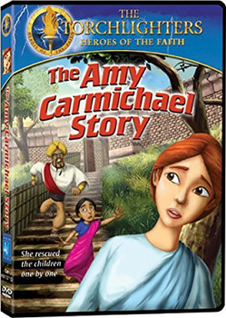 Torchlighters (Ep. 8) The Amy Carmichael Story