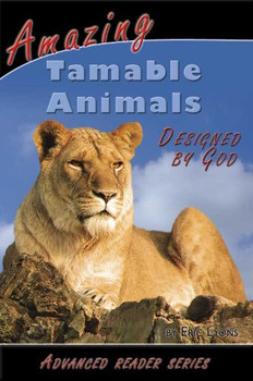 Amazing Tamable Animals (Designed by God)