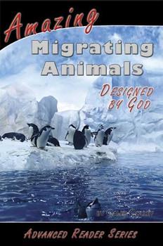 Amazing Migrating Animals (Designed by God)
