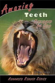 Amazing Teeth (Designed by God)
