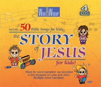 Story of Jesus for Kids (Word & Worship)