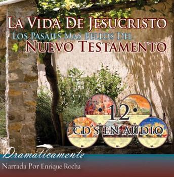 La Vida de Jesucristo - Nuevo Testamento (CD)