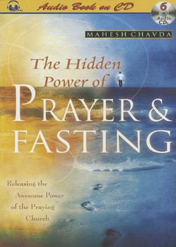 The Hidden Power of Prayer and Fasting (CD)