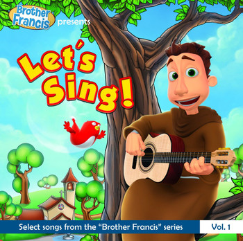 Brother Francis: Let's Sing! (CD)