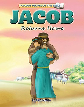 Jacob Returns Home - Famous People of the Bible Board Book