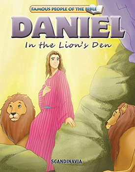 Daniel in the Lion's Den - Famous People of the Bible Board Book