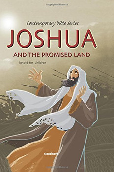 Joshua and the Promised Land (Retold story)