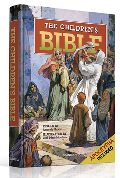The Children's Bible - Catholic Edition with Apocrypha