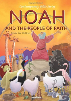 Noah and the People of Faith (Retold story)