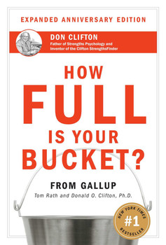 How Full is Your Bucket? (Expanded Anniversary Edition)