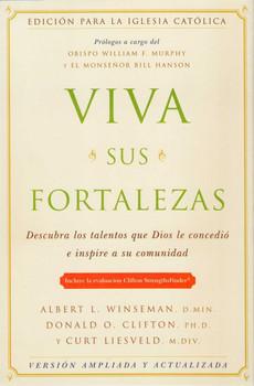 Viva Sus Fortalezas - Edicion Catolica (Version Ampliada y Actualizada)