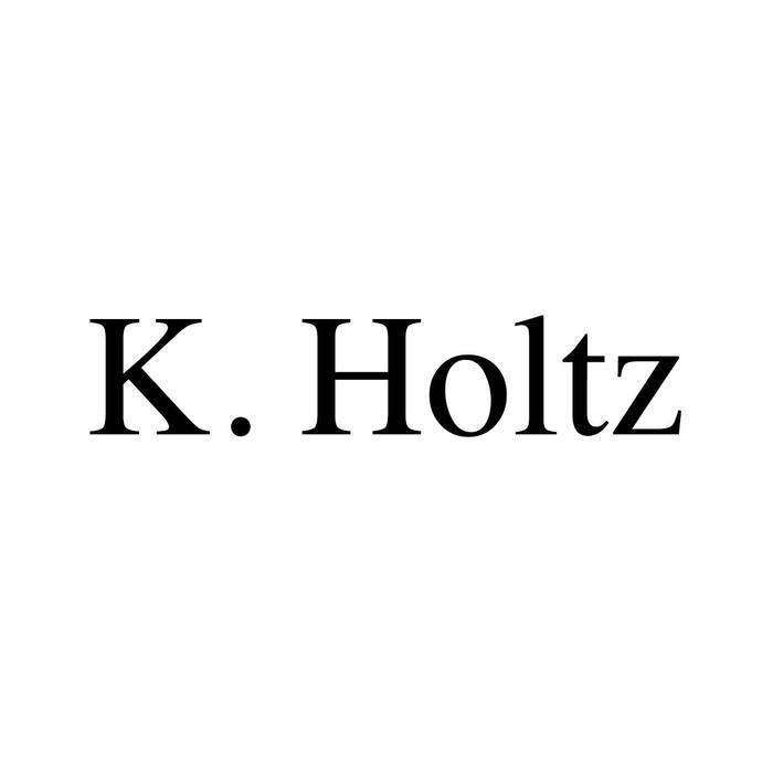 K. Holtz
