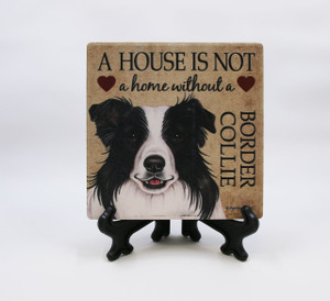 Stone Coaster with Easel - A House is Not a home without a Border Collie
