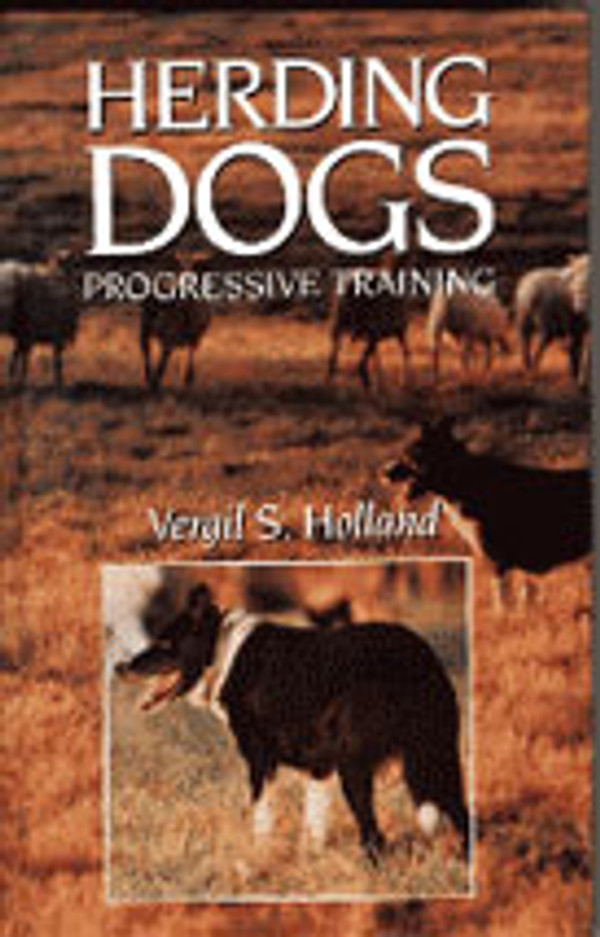 Herding Dogs Progressive Training Book