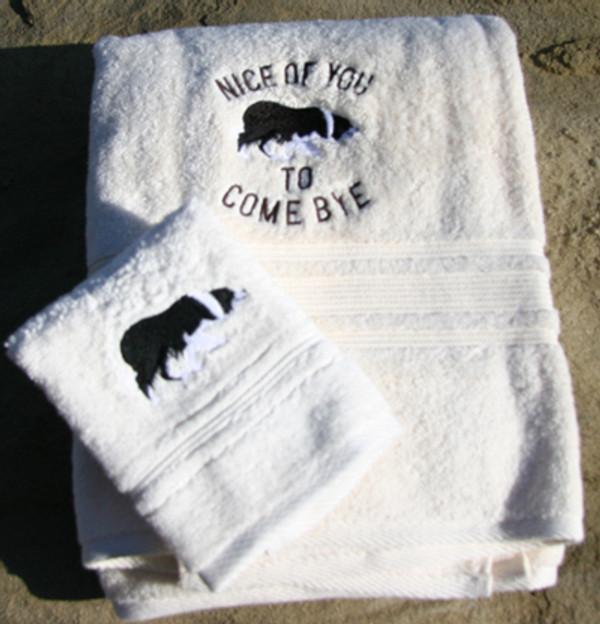 """Nice of you to Come bye""  Bath towel set"