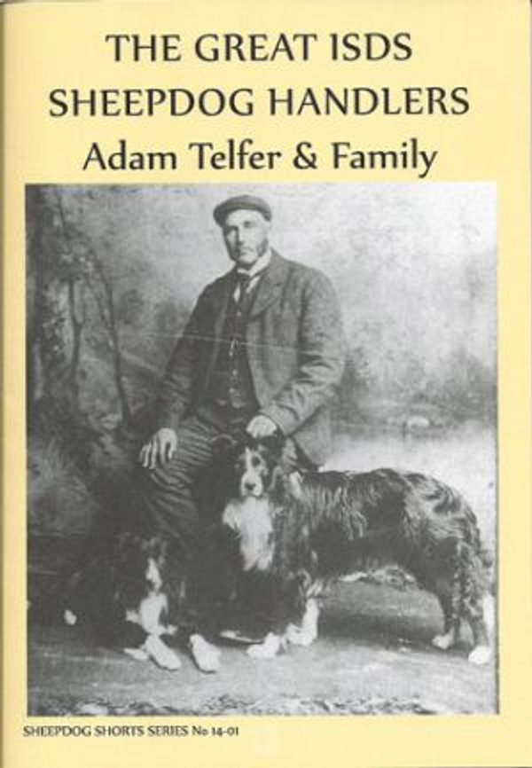 Great ISDS Sheepdog Handlers: Adam Telfer & Family
